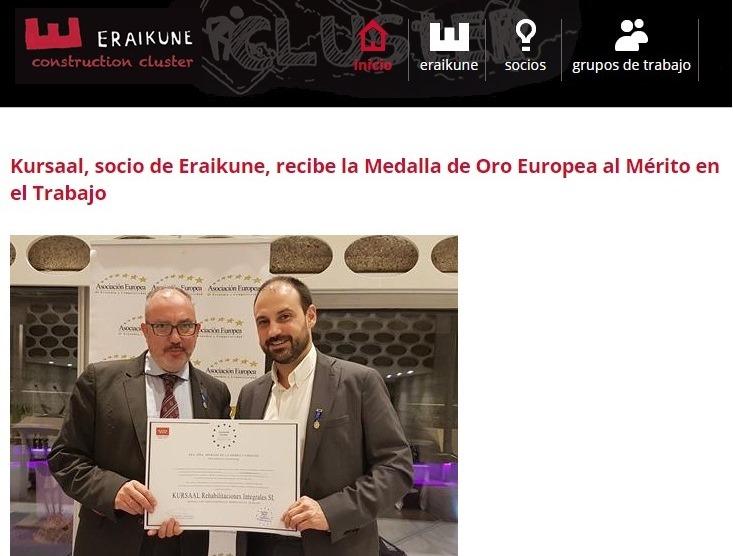 foto noticia: Eraikune se hace eco de la noticia sobre la entrega de la Medalla de Oro Europea al Mérito en el trabajo a Kursaal Rehabilitaciones
