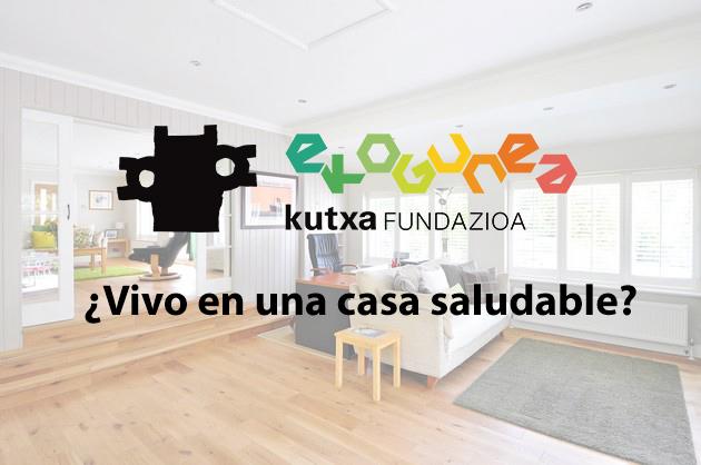 imagen noticia: impartimos-la-segunda-edicin-del-taller-vivo-en-una-casa-saludable-en-kutxa-ekogunea