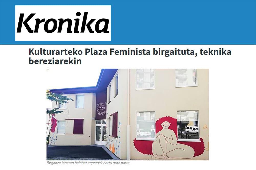 """foto noticia: Artículo en Kronika: """"Kulturarteko plaza feminista birgaituta, teknika bereziarekin"""""""